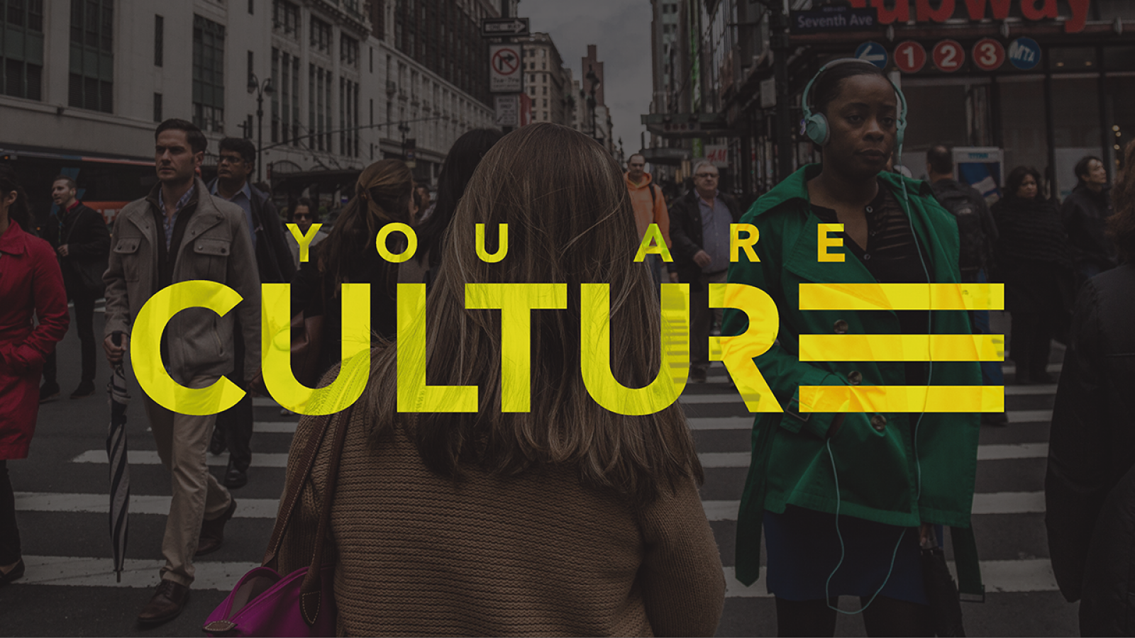 You Are Culture