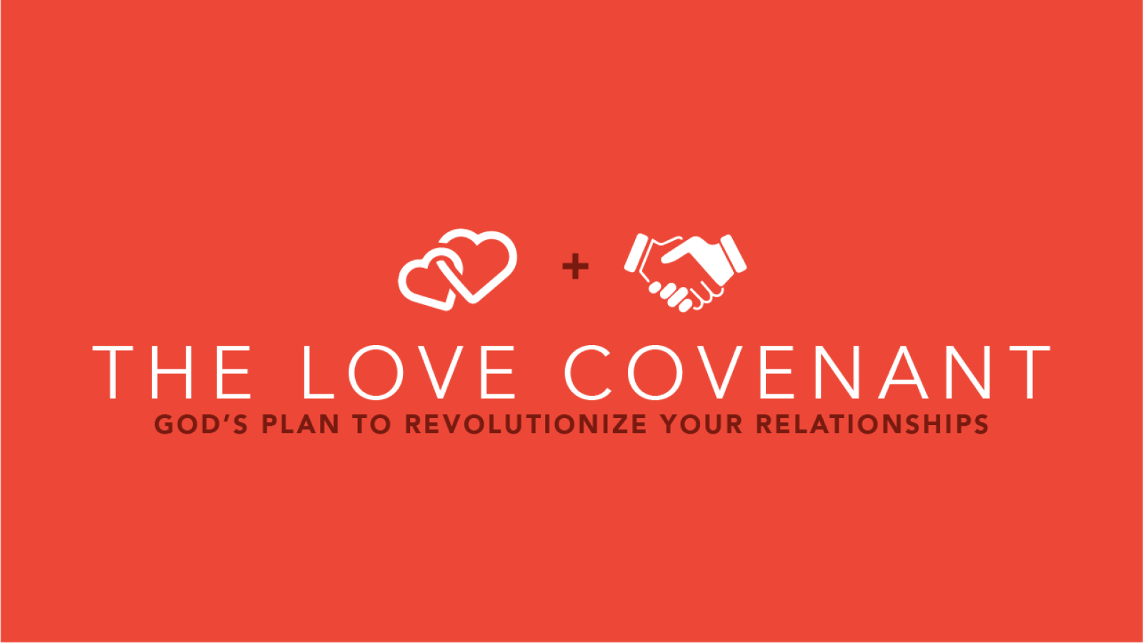 The Love Covenant